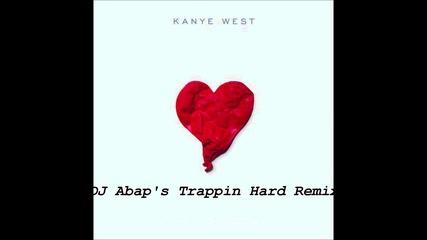 Kanye West - Love Lockdown (dj Abap's Trappin Hard Remix)