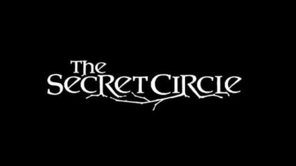 The Secret Circle theme Song
