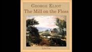 The Mill on the Floss audiobook - part 1