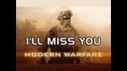 Песен - Call Of Duty Песен (i'll miss you)