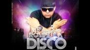 Mb Alqaeda - Rompe La Disco (prod. By Yanyo & Valdo La Eminencia)