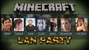 Lan Party - Minecraft (part 1)