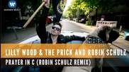 Lilly Wood & The Prick and Robin Schulz - Prayer in C (robin Schulz Remix) .