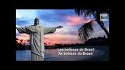 Brasil: Sus Bellezas Naturales / A Bela [igeo.tv]