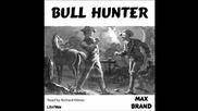 Bull Hunter (full Audiobook)