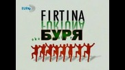 Буря - Firtina (2006) - Епизод 7 Част 1 Bg sub