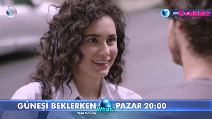 В очакване на слънцето - Gunesi Beklerken 49 episode 1 Trailer