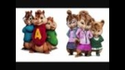 The chipmunks One time