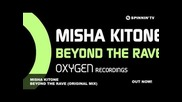 Misha Kitone - Beyond The Rave (original Mix)
