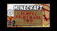 Calmere Nightmare Two: Part 2 (feat. Jesse Cox)