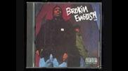 Brokin English Klik - They shoulda kill me