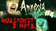 Double Horror! - Amnesia + Ghouls Forest 3