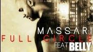 Massari ft. Belly - Full Circle