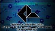 Varien & Sirensceol - Moonlight ( Ft. Aloma Steele )