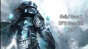 Guild Wars 2 - Dps Guardian Build [pvp]