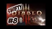 Swifty Diablo 3 ep 8