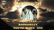 "Nach ft. Rapsusklei - ""mi Corazon En Dos Mitades"" New 2013 [ Davidthugcent Remix ]"