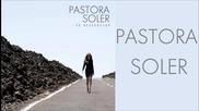 Pastora Soler - Te despertare