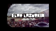 Elay Lazutkin Live @ Substance Open Air (intro)