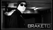 Braketo - Мръсна Гад