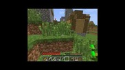 Minecraft Mp Survival ep2 Част 2