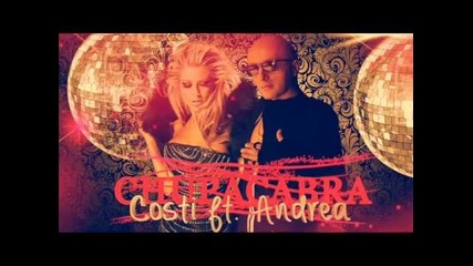 New single Costi ft Andrea - Chupacabra 2013