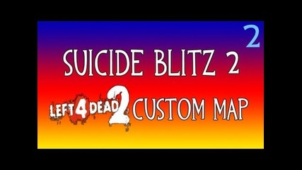 Left 4 Dead 2 | Suicide Blitz 2 Easter Egg Chapter 2