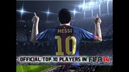 Fifa14 Ultimate Team: Official Top 10 Best Players & Ratings