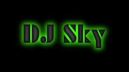 Dj Sky (dubsteb mix) hora acountat mi v youtube e Djsky15