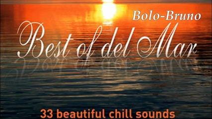 Best Of Del Mar : 33 Beautiful Chill Sounds ''full Album''