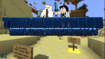 Teamventures in New Super Minecraft Bros ep.2