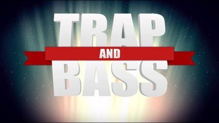 Trap and Bass Mix - 1k Sub Mix [free]