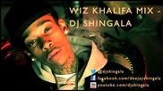 Wiz Khalifa Mix - Best of Wiz Khalifa - Dj Shingala