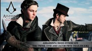 Assassin's Creed Syndicate The Twins Evie And Jocob Frye Trailer