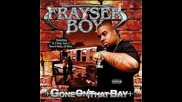 Frayser Boy - Niggaz Wild Throwin' Bows