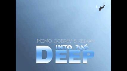 Momo Dobrev & Reivan - Into The Deep (original Mix)