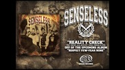 Senseless - Reality Check (feat Vincent, Alea Jacta Est - Guigui, Through My Eyes)