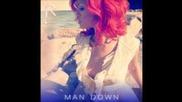 Rihanna - Man Down [original] [hq]