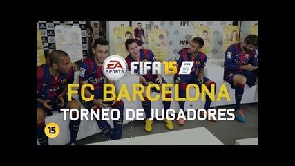 Torneo Fifa 15 - Jugadores del Fc Barcelona [hd]