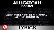 Alligatoah - Narben - Lyrics (official Version)