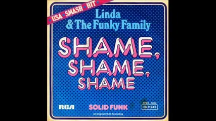 Linda and The Funky - shame, shame, shame