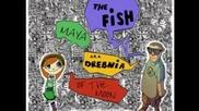 The Fish (a.k.a. Drebnia) & Maya of the Moon - Никой друг