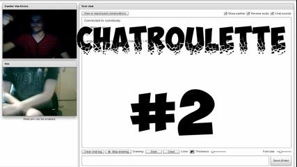 Chatroulette Бъзици Еп.2 - Раздавам се на макс.. xd