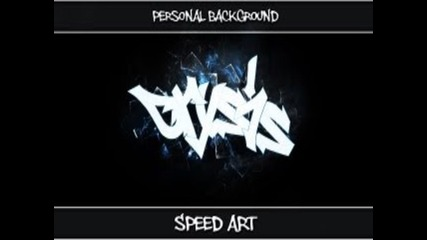 Speed Art # Personal Background