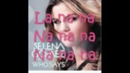 Selena Gomez - Who says (lyrics)