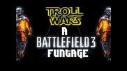 Battlefield 3 Funtage - Troll Wars