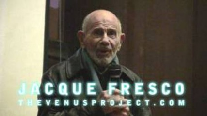 Откъси от лекцията на Жак Фреско - Z-day 2010 г.