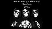 Md Manassey & Kerannoff ft. Mad Bull - Cherva.wmv