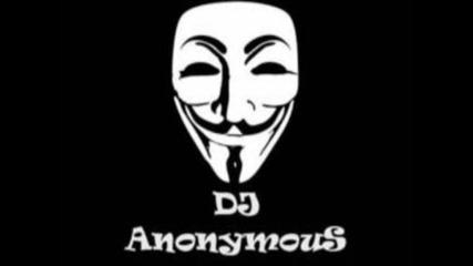 Dj Anonymous Dubstep-house-electro