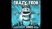 Just Can't Get Enough - Crazy Frog